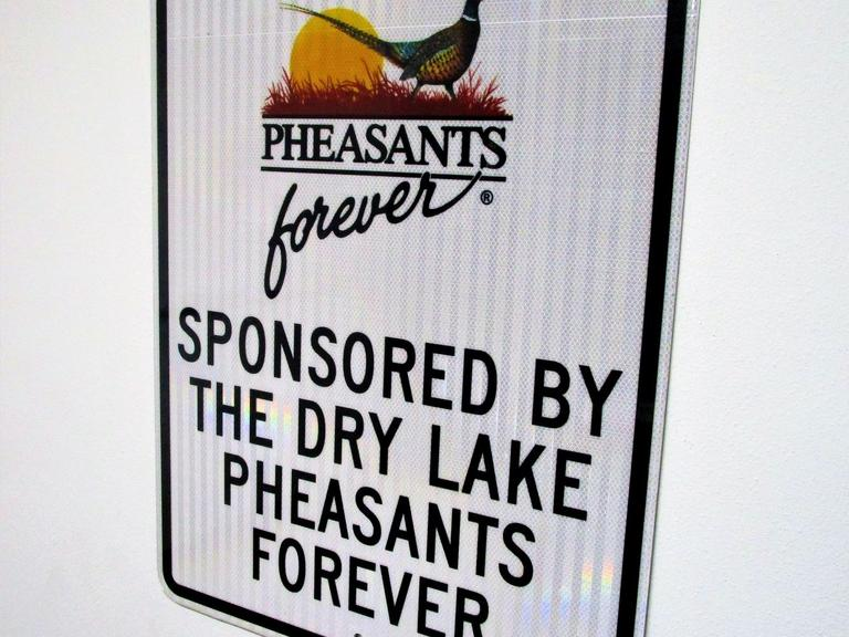 "Pheasants Forever Reflective Metal Street Sign 30x24"" GORGEOUS Signage  - Online Auction"